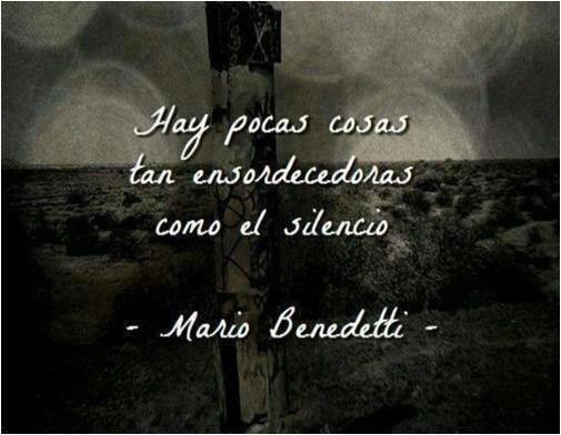 Silencio ensordecedor. benedetti